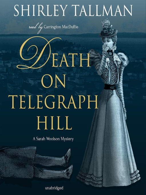 Title details for Death on Telegraph Hill by Shirley Tallman - Available