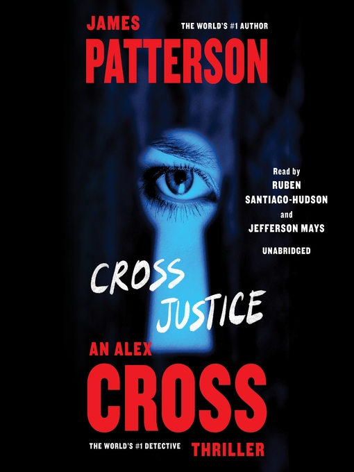 Title details for Cross Justice by James Patterson - Available