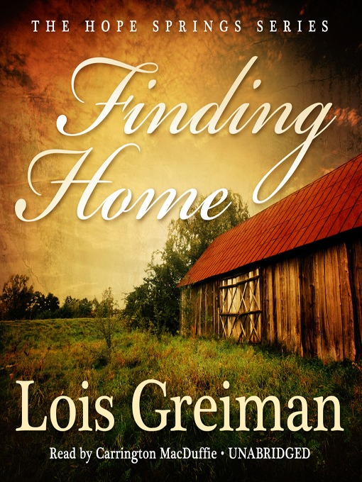 Title details for Finding Home by Lois Greiman - Wait list