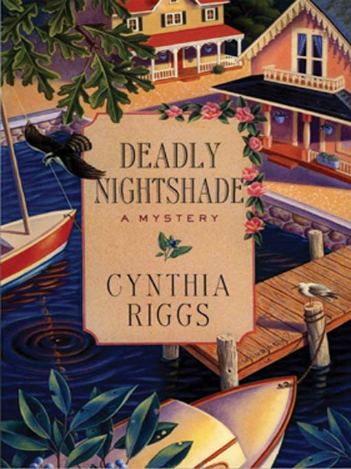 Title details for Deadly Nightshade by Cynthia Riggs - Available