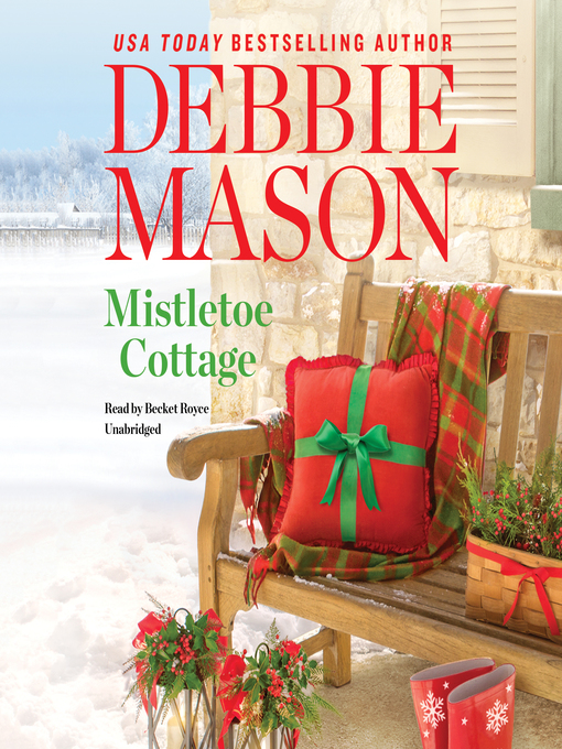 Title details for Mistletoe Cottage by Debbie Mason - Wait list
