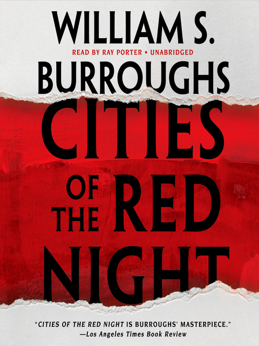 Title details for Cities of the Red Night by William S. Burroughs - Wait list