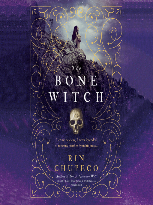 Title details for The Bone Witch by Rin Chupeco - Wait list