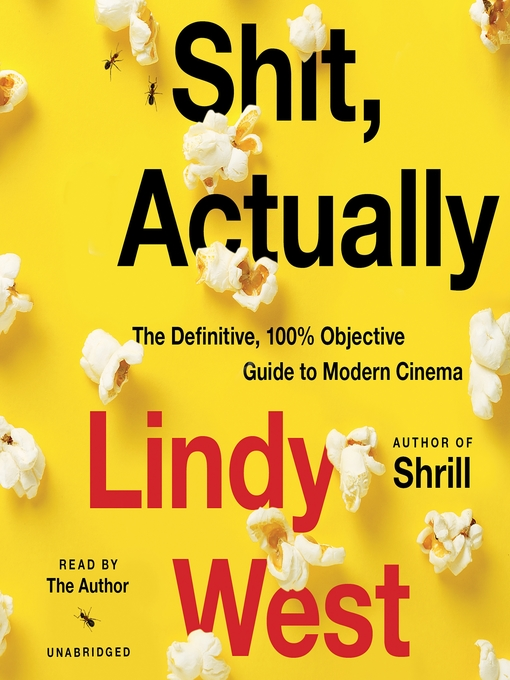 Title details for Shit, Actually by Lindy West - Wait list
