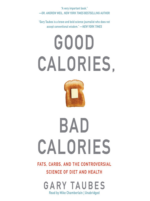 Cover of Good Calories, Bad Calories