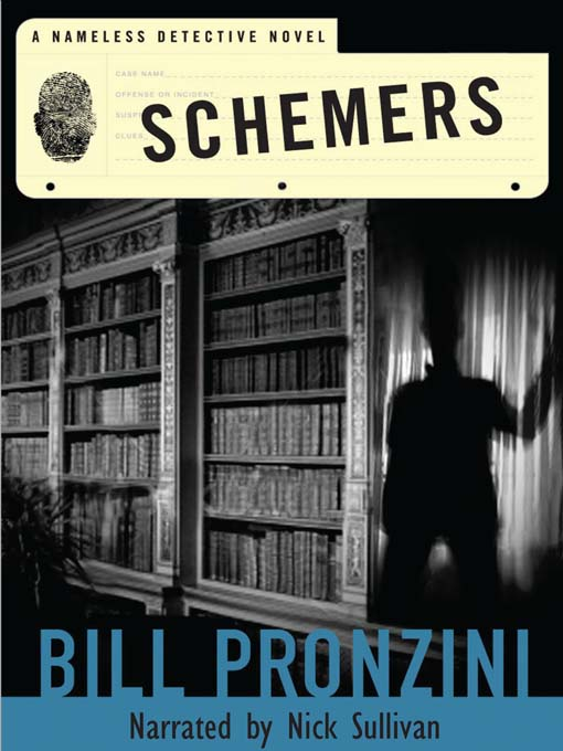 Title details for Schemers by Bill Pronzini - Available