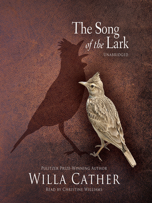 Title details for The Song of the Lark by Willa Cather - Available