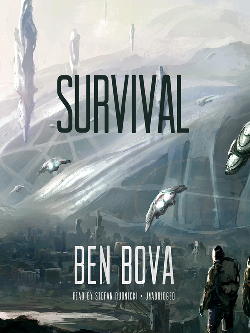 Title details for Survival by Ben Bova - Available