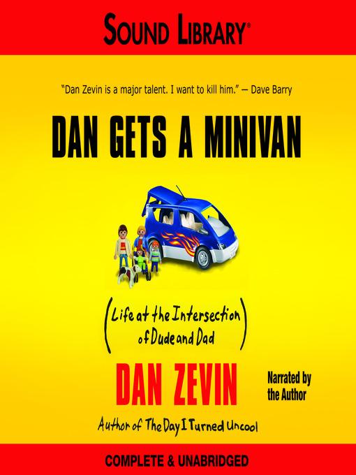 Title details for Dan Gets a Minivan by Dan Zevin - Available
