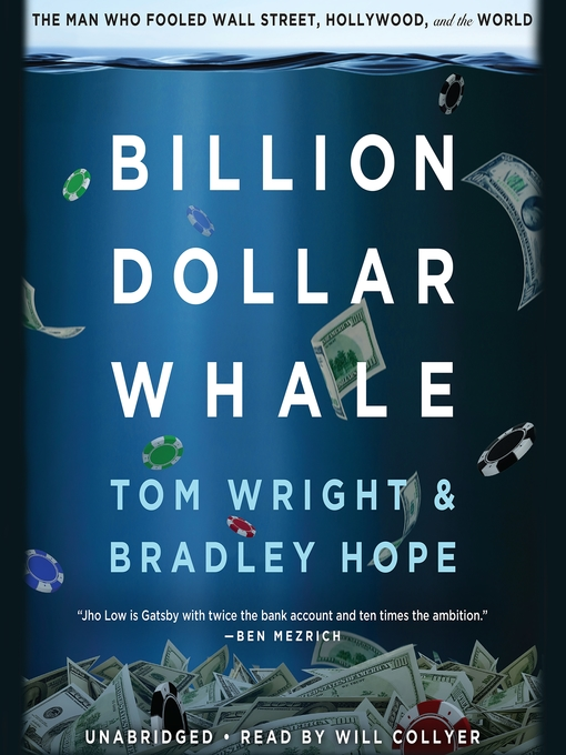 Title details for Billion Dollar Whale by Bradley Hope - Wait list