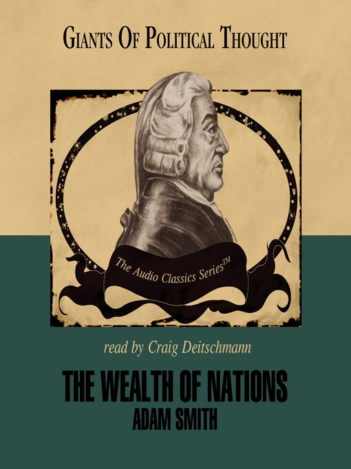 a literary analysis of the wealth of nations by smith Smith returned from oxford to his native scotland, where he befriended fellow philosopher david hume both men would heavily influence early while traveling and tutoring, smith began writing the wealth of nations in 1767, smith returned to london just as lord townshend was imposing his.