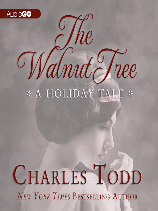 Title details for The Walnut Tree by Charles Todd - Wait list