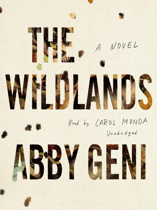 Title details for The Wildlands by Abby Geni - Available