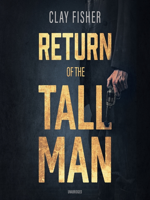Title details for Return of the Tall Man by Henry Wilson Allen - Wait list