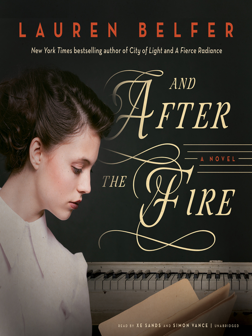 Title details for And After the Fire by Lauren Belfer - Wait list