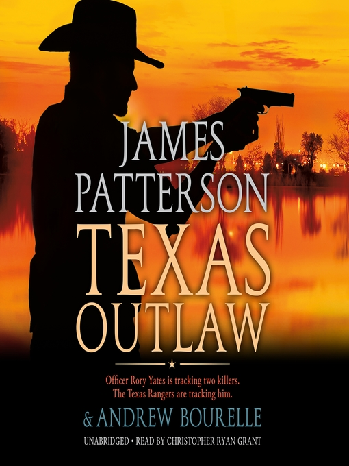 Title details for Texas Outlaw by James Patterson - Wait list