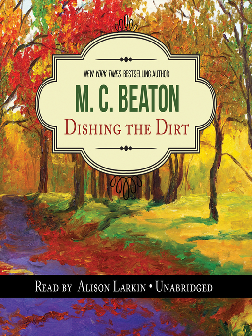 Title details for Dishing the Dirt by M. C. Beaton - Wait list