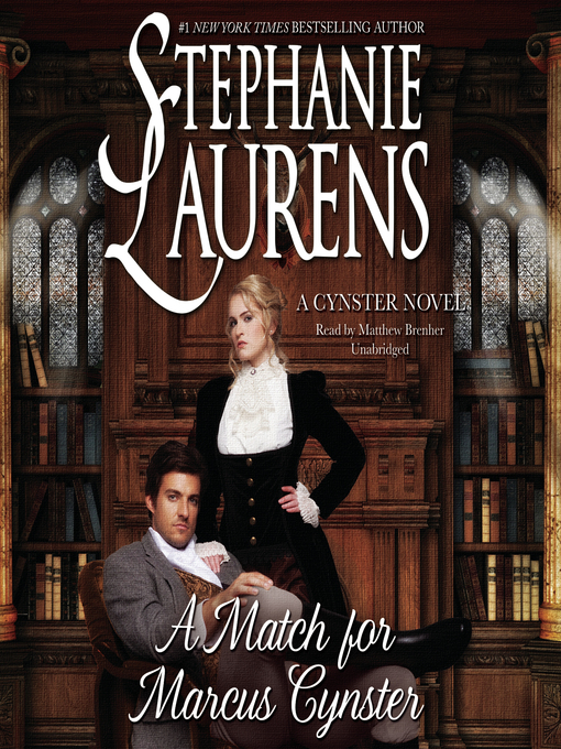 Title details for A Match for Marcus Cynster by STEPHANIE LAURENS - Wait list