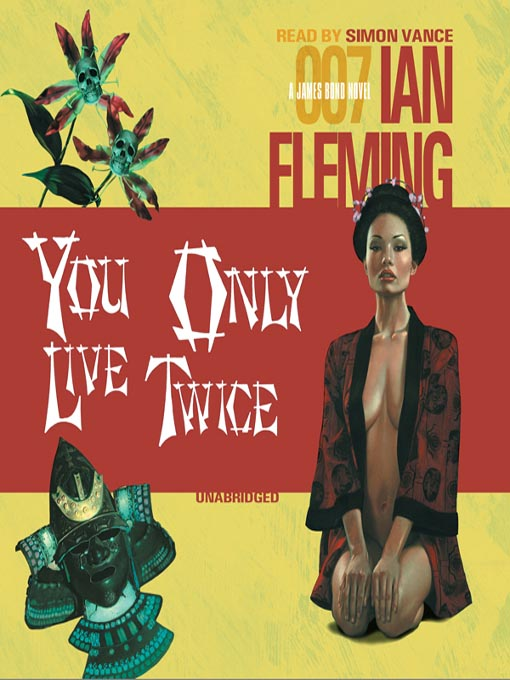 Title details for You Only Live Twice by Ian Fleming - Available