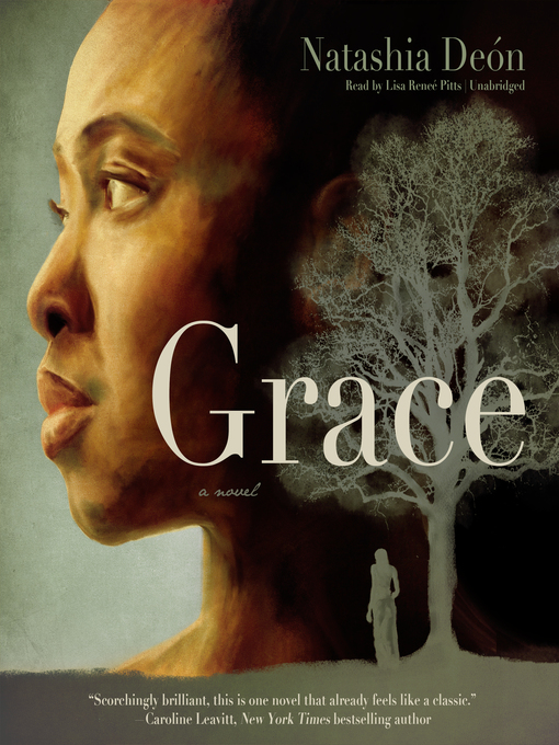 Title details for Grace by Natashia Deón - Wait list