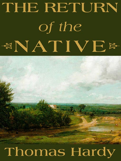 Title details for The Return of the Native by Thomas Hardy - Available