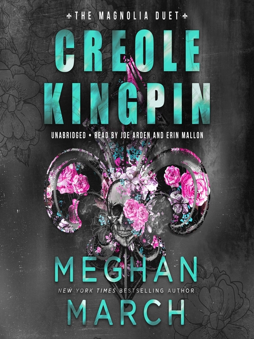 Title details for Creole Kingpin by Meghan March - Wait list