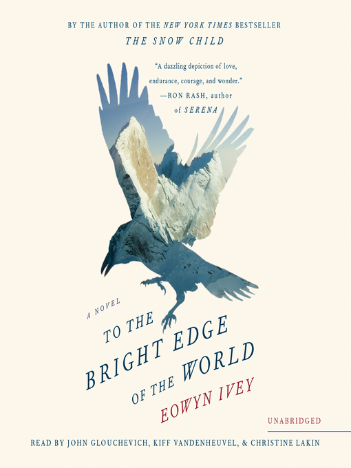 Title details for To the Bright Edge of the World by Eowyn Ivey - Wait list
