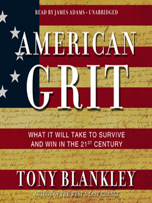 Title details for American Grit by Tony Blankley - Available