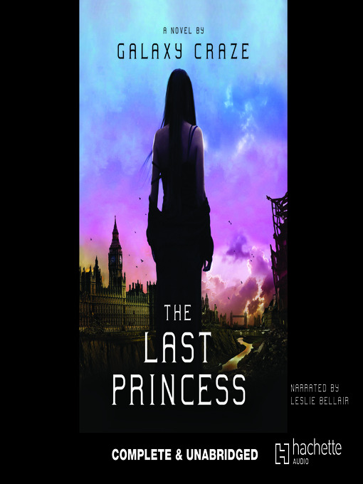 Title details for The Last Princess by Galaxy Craze - Available