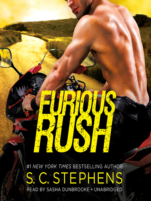 Title details for Furious Rush by S. C. Stephens - Available