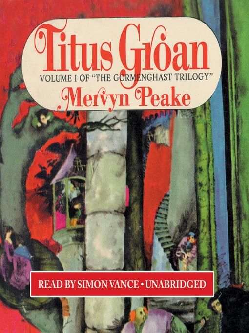 Title details for Titus Groan by Mervyn Peake - Wait list