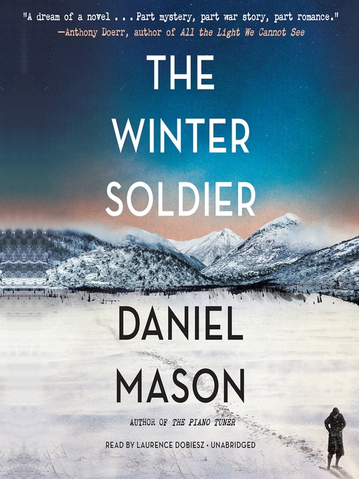 Title details for The Winter Soldier by Daniel Mason - Available
