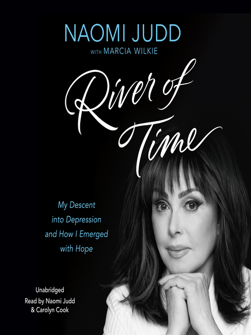 Title details for River of Time by Naomi Judd - Available