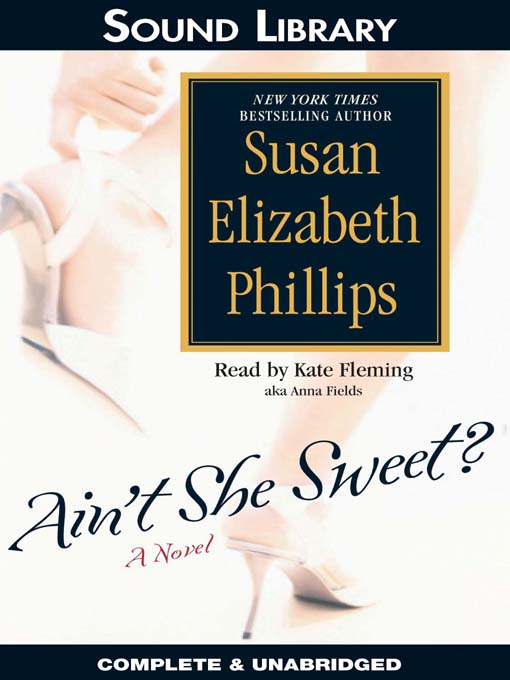 Title details for Ain't She Sweet? by Susan Elizabeth Phillips - Wait list
