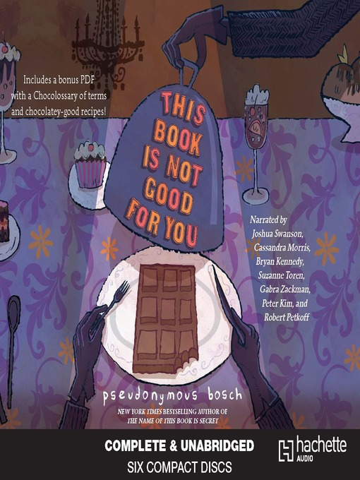 Title details for This Book is Not Good for You by Pseudonymous Bosch - Available