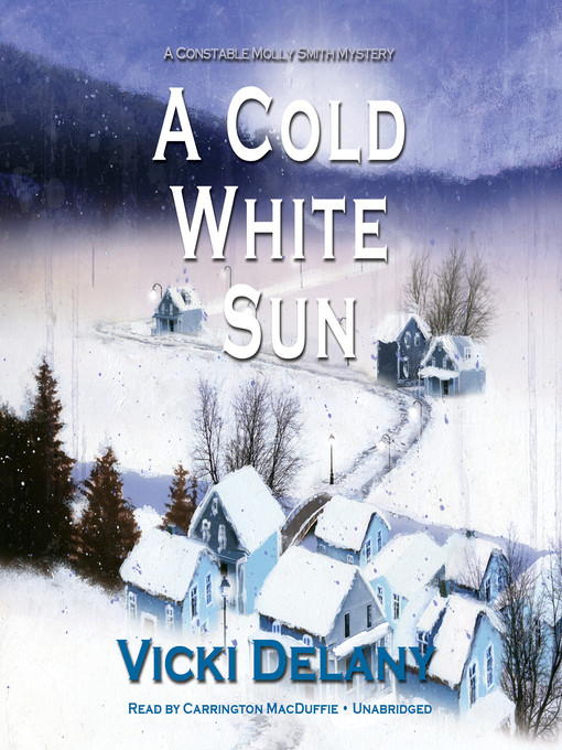 Title details for A Cold White Sun by Vicki Delany - Wait list