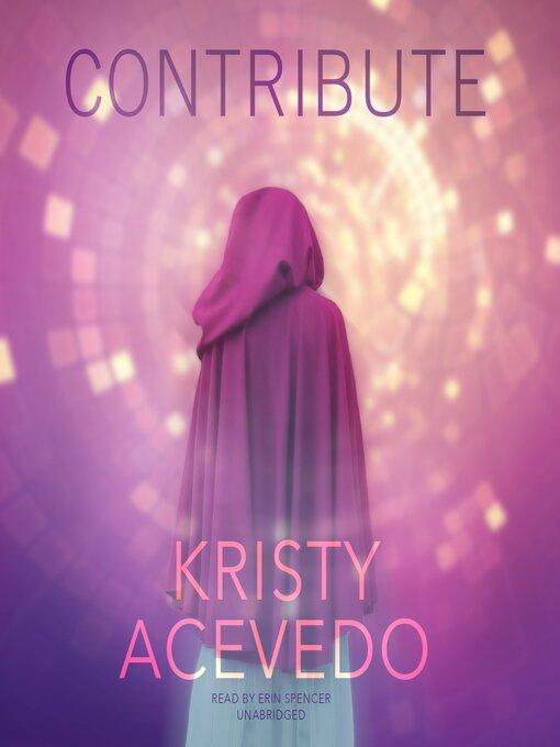 Title details for Contribute by Kristy Acevedo - Wait list