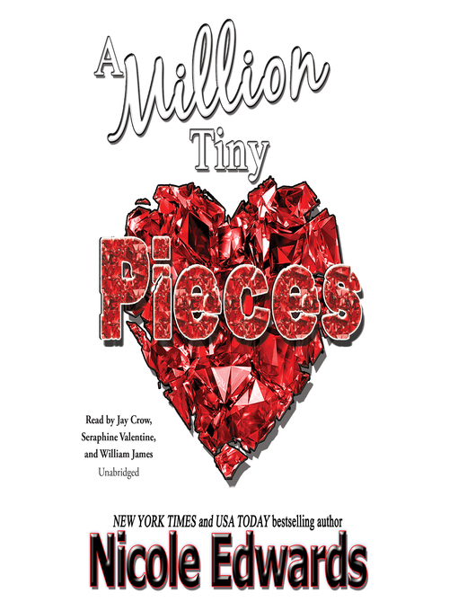 Title details for A Million Tiny Pieces by Nicole Edwards - Available