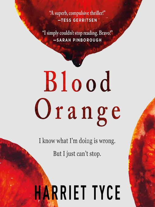 Title details for Blood Orange by Harriet Tyce - Wait list