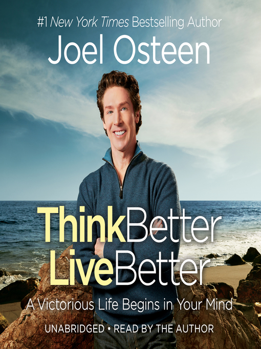 Title details for Think Better, Live Better by Joel Osteen - Available