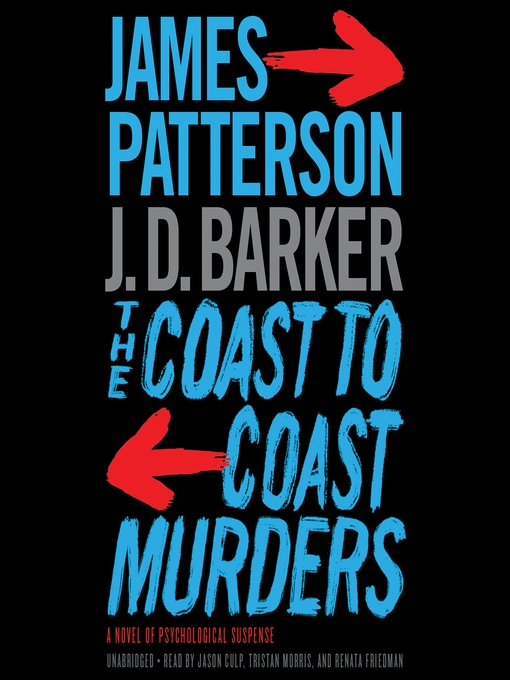 Title details for The Coast-to-Coast Murders by James Patterson - Wait list