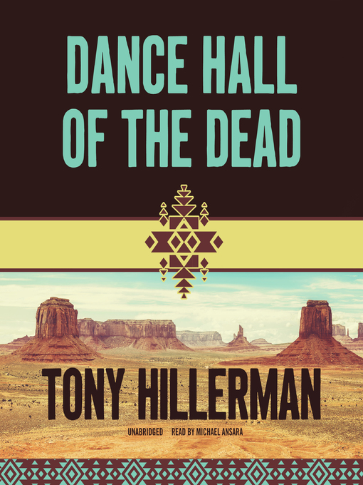 Title details for Dance Hall of the Dead by Tony Hillerman - Wait list