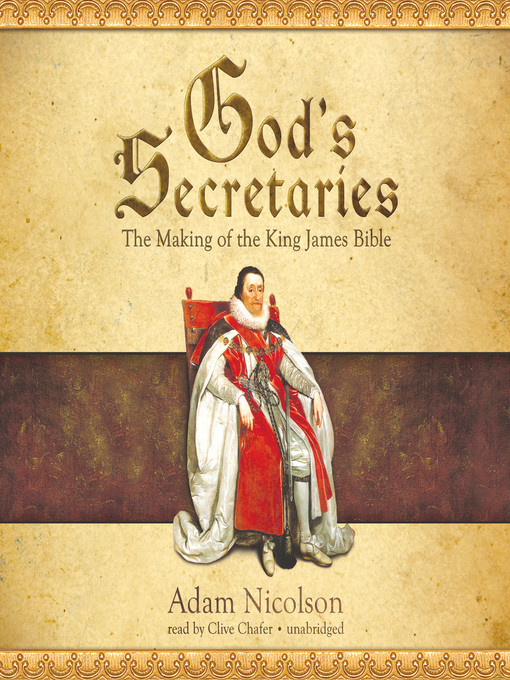 Title details for God's Secretaries by Adam Nicolson - Available