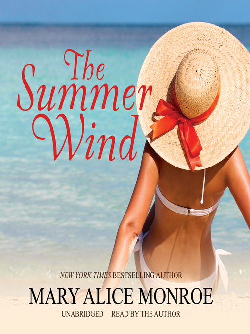 Title details for The Summer Wind by Mary Alice Monroe - Wait list