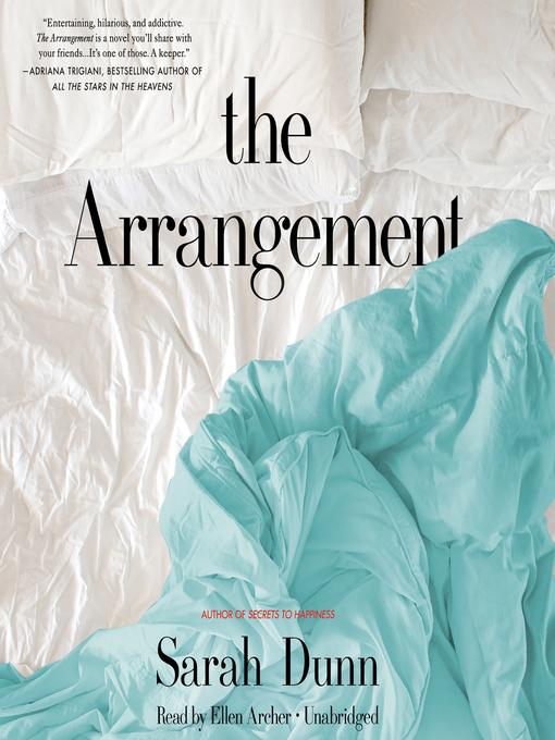 Title details for The Arrangement by Sarah Dunn - Wait list