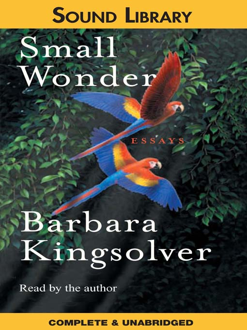 Title details for Small Wonder by Barbara Kingsolver - Wait list
