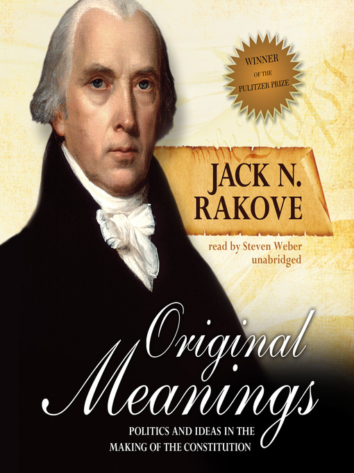 Title details for Original Meanings by Jack N. Rakove - Wait list