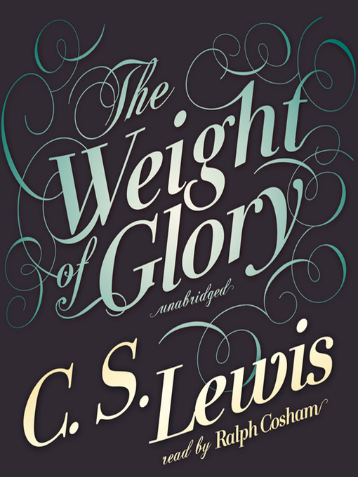 Title details for The Weight of Glory by C. S. Lewis - Available