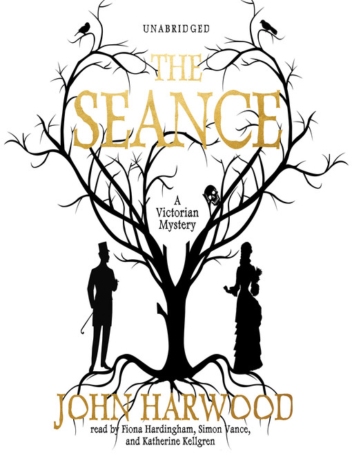Title details for The Séance by John Harwood - Available