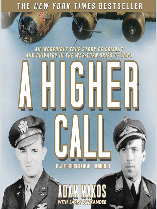 Title details for A Higher Call by Adam Makos - Wait list